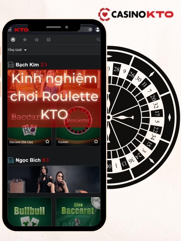 Kinh nghiệm chơi Roulette KTO