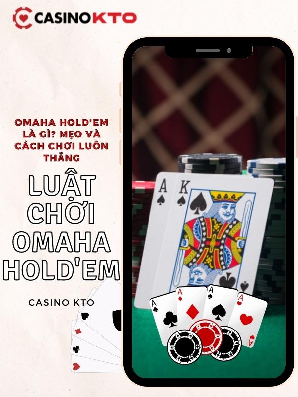 Luật chơi Omaha hold'em